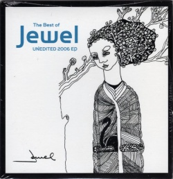The Best of Jewel Unedited 2006 EP