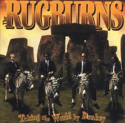 The Rugburns: Taking the World by Donkey