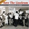 Save the Linoleum (Promo)