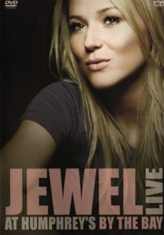 Jewel Live at Humphrey's by the Bay video cover.jpg